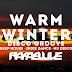 Lançamento: Warm Winter @ Disco Groove