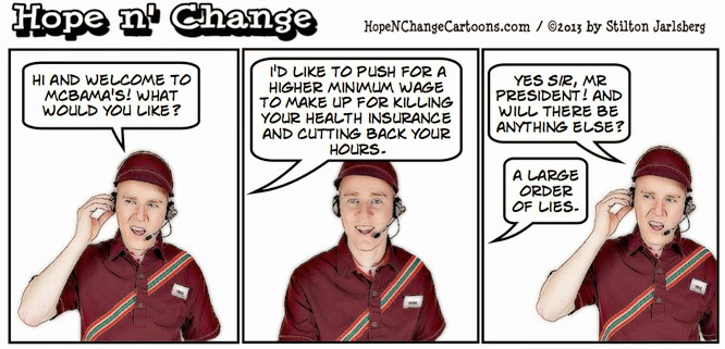 obama, obama jokes, cartoon, economy, jobs, minimum wage, obamacare, small business, hope n' change, hope and change, stilton jarlsberg, conservative, tea party