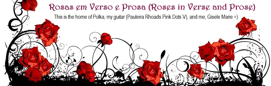 Rosas em Verso e Prosa (Roses in Verse and Prose)