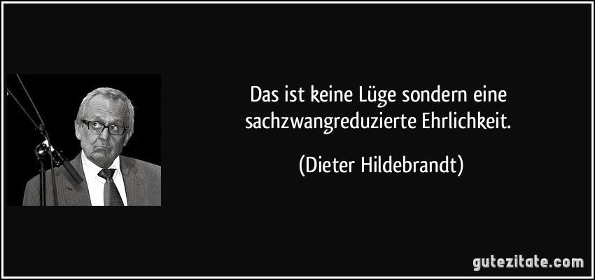 Die Wahrheit der Lüge;Quelle: Gute-zitate.com