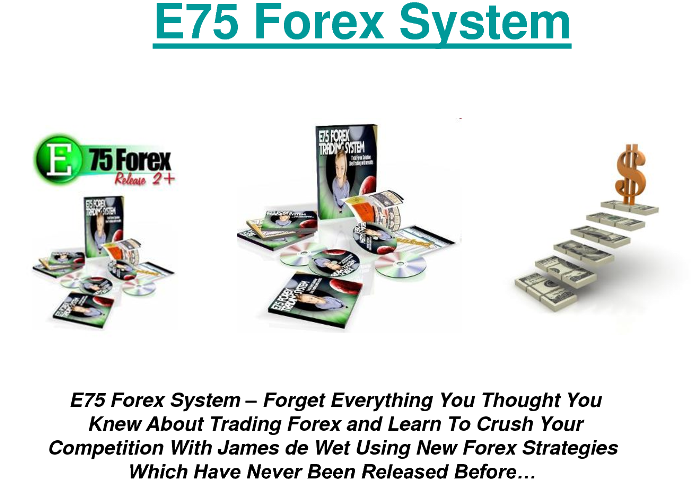 Forex e75 system
