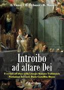 Libro: Introibo ad altare Dei (Amazon) - E. Cuneo, D. Di Sorco, R. Mameli