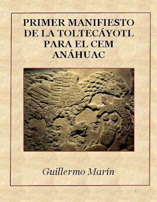 PRIMER MANIFIESTO DE LA TOLTECÁYOTL PARA EL CEM ANÁHUAC
