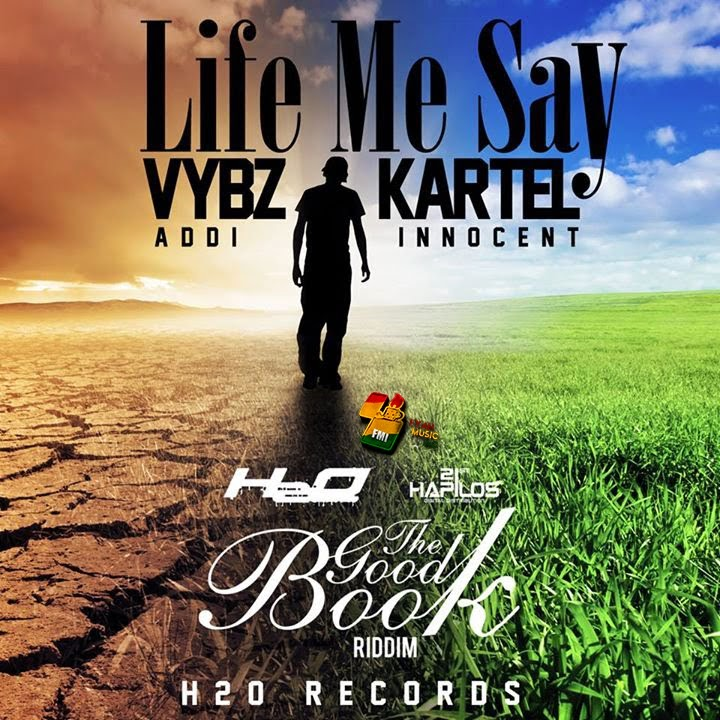 VYBZ KARTEL A.K.A ADDI INNOCENT - LIFE ME SAY (RAW) [FMI]