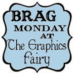 Brag Monday at The Graphics Fairy