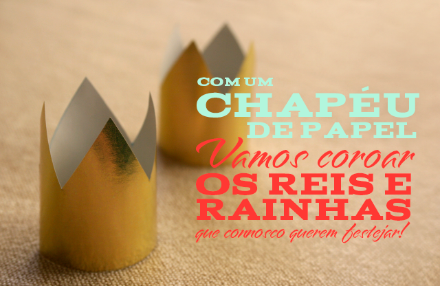 Dia de Reis www.chapeudepapel.com
