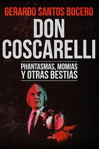 Don Coscarelli. Phantasmas, momias y otras bestias (Tyrannosaurus Books)
