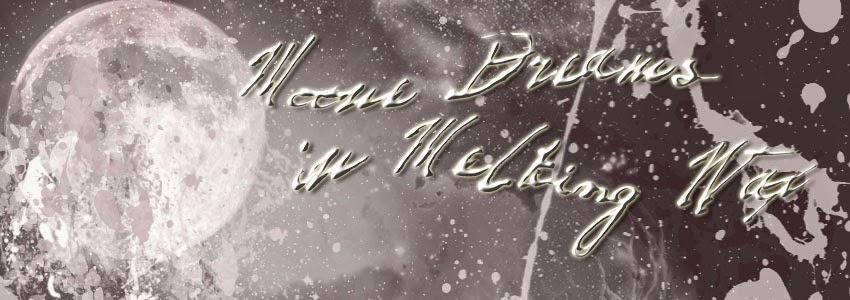 Moone Dreams in Melting Wax