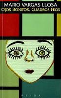 Ojos Bonitos, Cuadros Feos - Mario Vargas Llosa