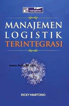 Manajemen Logistik Terintegrasi by Ricky Martono