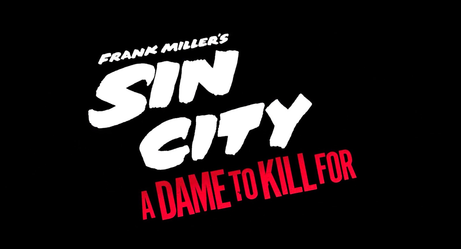 Sin City: A Dame to Kill For (2014) S2 s Sin City: A Dame to Kill For (2014)