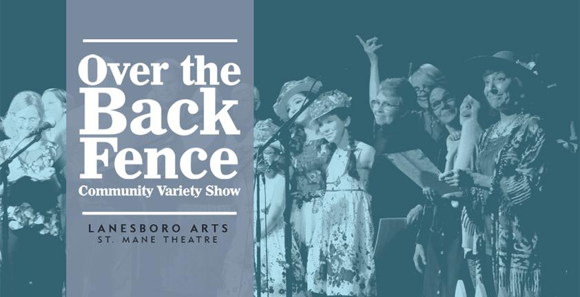 Over the Back Fence | Lanesboro Arts