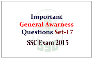 Important General Awareness Questions for SSC CGL Exam 2015