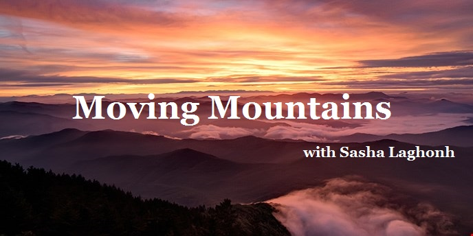 Moving Mountains with Sasha