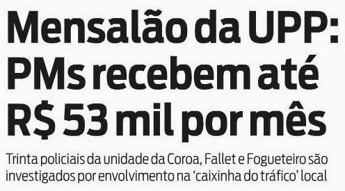 Mensalão da UPP: PMs recebem até R$ 53 mil por mês