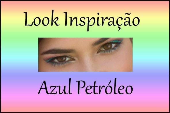 Look Inspiração – Azul Petróleo Tentador