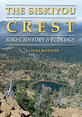 The Siskiyou Crest: Hikes, History & Ecology