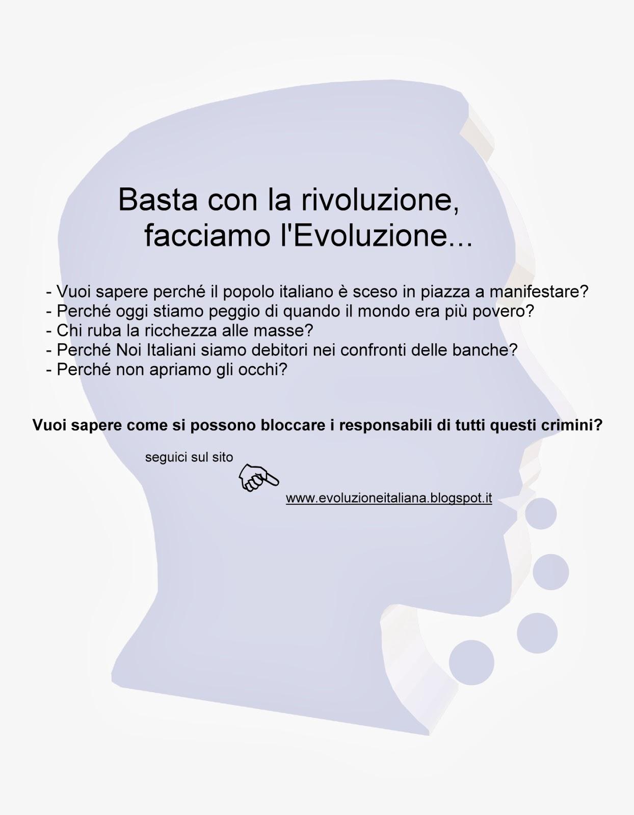 Evoluzione, NON rivoluzione - evoluzioneitaliana.blogspot.it