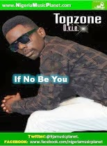 Ovie TopZone (If No Be You)