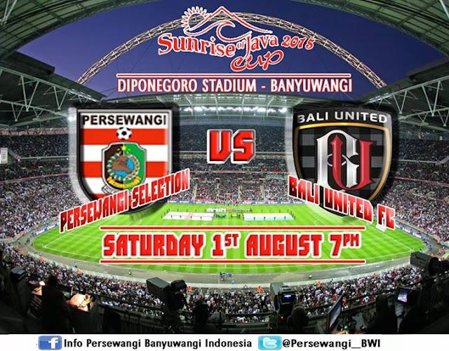 Persewangi vs Bali United Sunrise of Java Cup 2015