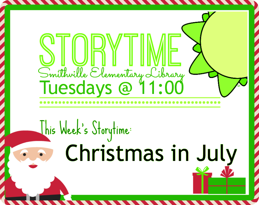 Smithville Elementary Library Storytime For July 8th Christmas In July