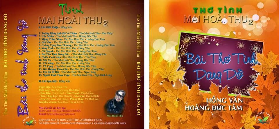 2) CD2: BÀI THƠ TÌNH DANG DỞ...(Gồm 15 Bài Thơ Diễn Ngâm)