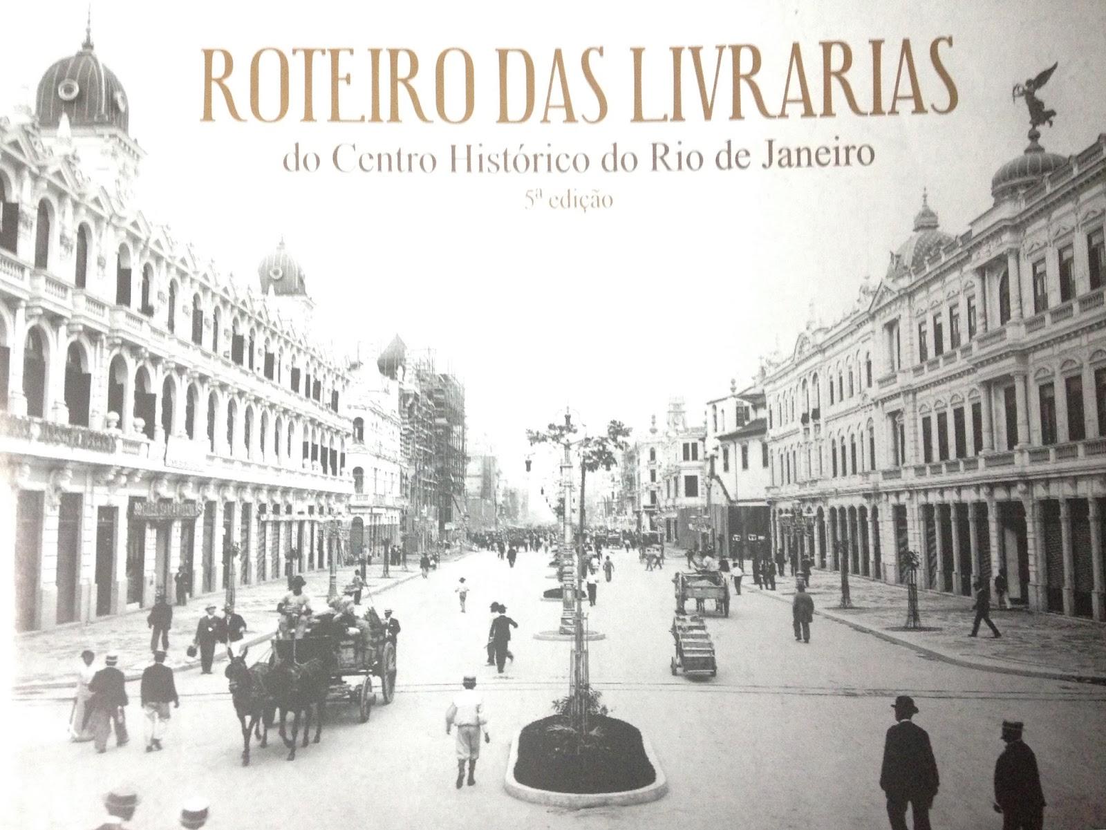 das Livrarias do Centro Histórico do Rio de Janeiro 5º edição #796552 1600x1201