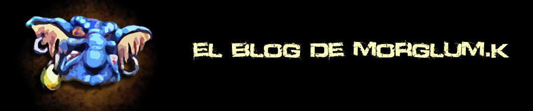 Blog de Morglum.K