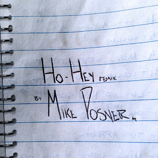 Ho Hey Remix (Mike Posner)