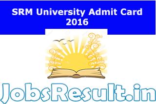 SRM University Admit Card 2016