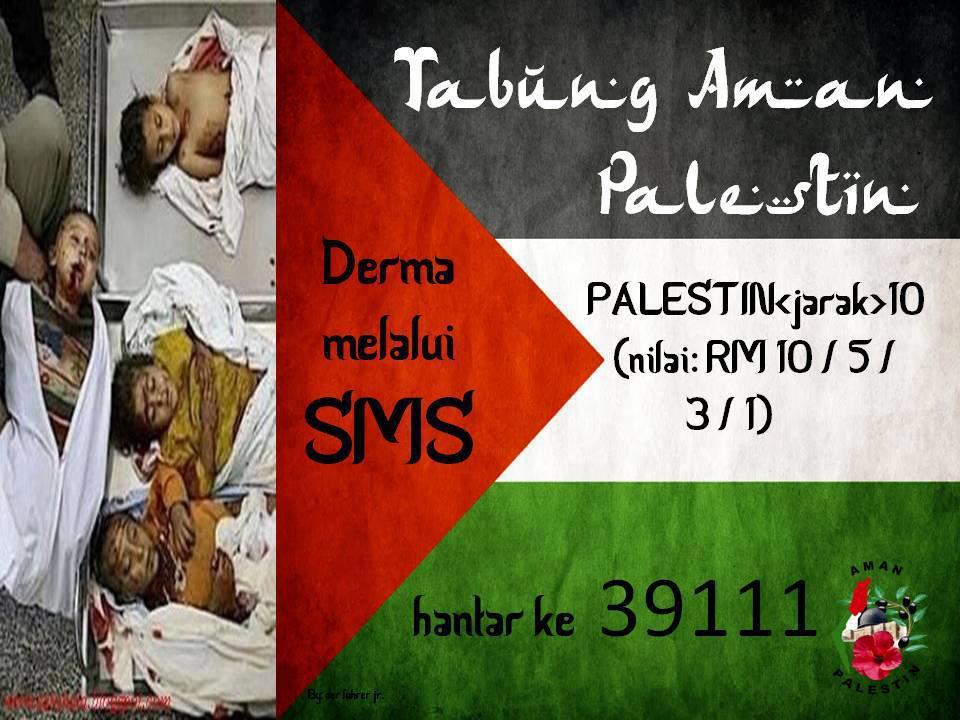 derma gaza, donate, tabung gaza, aman palestin, help muslims, help palestine, save gaza, sms, message, phone help