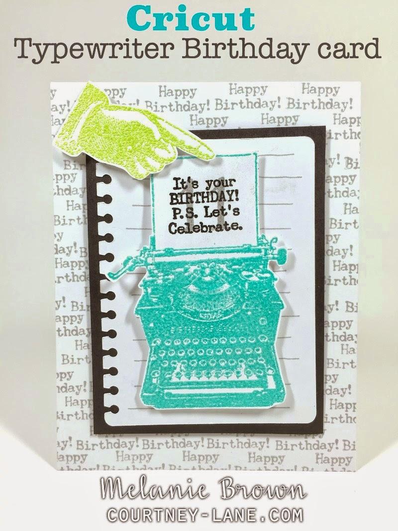 Cricut Artiste Typewriter Birthday card