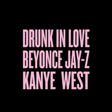 Drunk In Love Remix With Kanye West