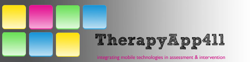 Therapy App 411: App reviews by SLPs, OTs, and other special education professionals
