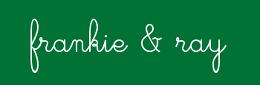 frankie & ray