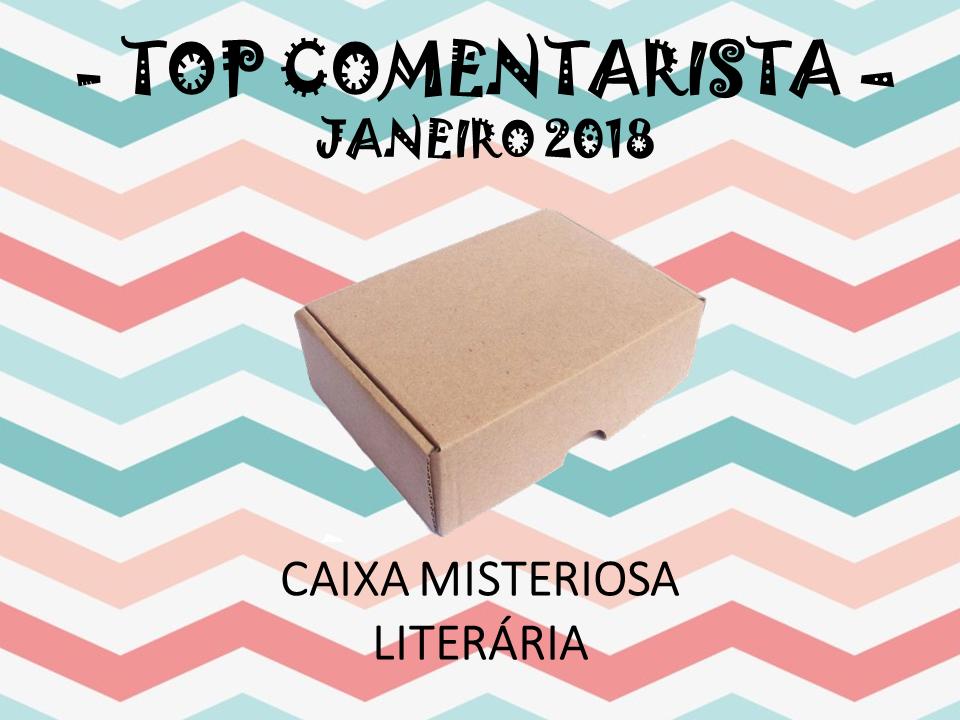 KIT TOP COMENTARISTA DE JANEIRO - 2018