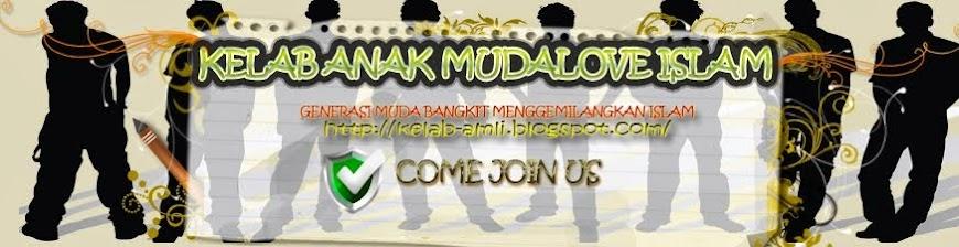 ANAK MUDA LOVE ISLAM ~
