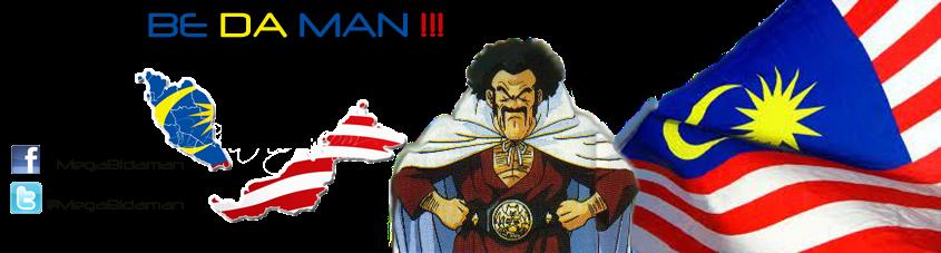 BE DA MAN !!!