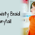 The Twisty Braid Ponytail Tutorial,