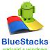 Cara Install BlueStacks | Emulator Android Pada Pc Windows