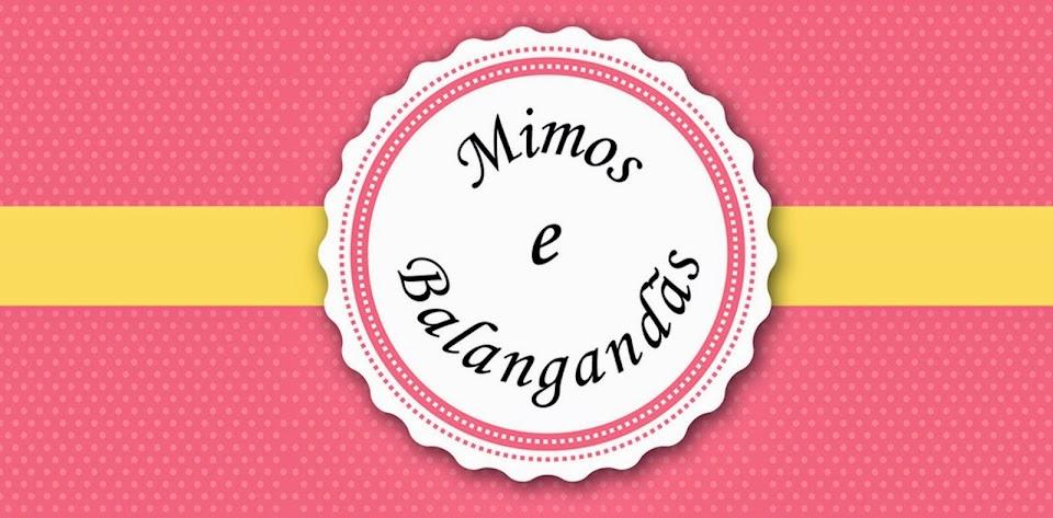 Mimos e Balangandãs