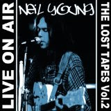 Neil Young - 'Live on Air / The Lost Tapes Vol. 2' CD Review (XXL Media)