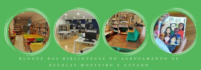 Bibliotecas Escolares do Agrupamento de Escolas Mosteiro e Cávado