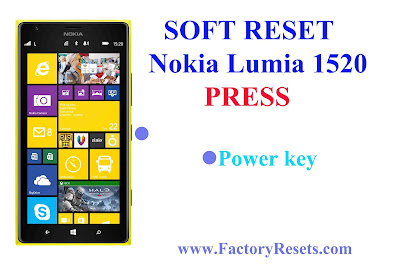 Soft Reset Nokia Lumia 1520