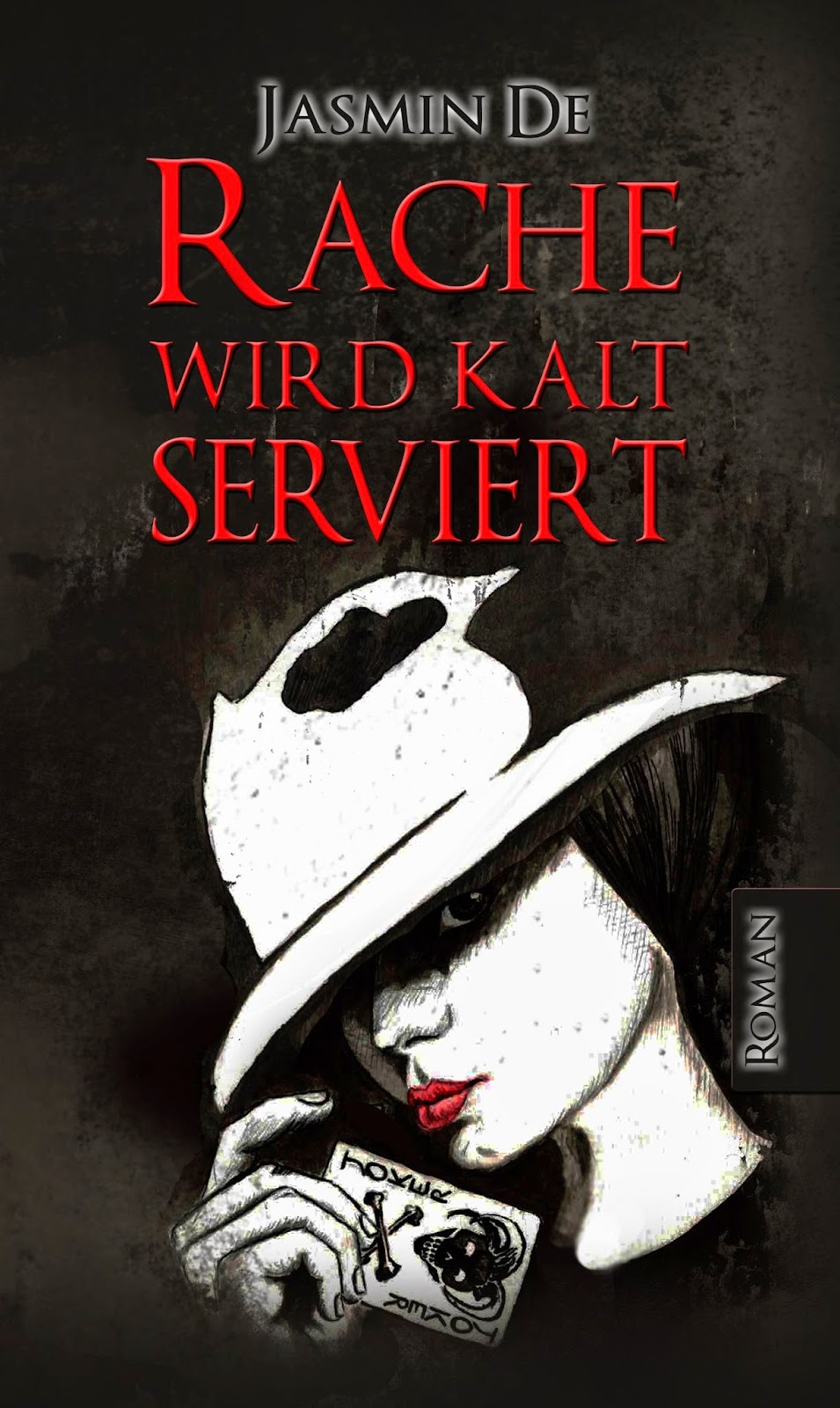 http://www.amazon.de/Rache-wird-kalt-serviert-Jasmin-ebook/dp/B00N30TLO0/ref=sr_1_1?ie=UTF8&qid=1411517934&sr=8-1&keywords=rache+wird+kalt
