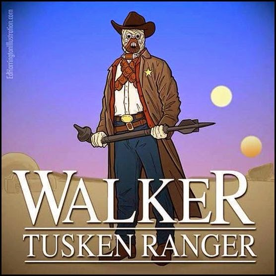 May the 4th be with you! Walker-tusken-ranger