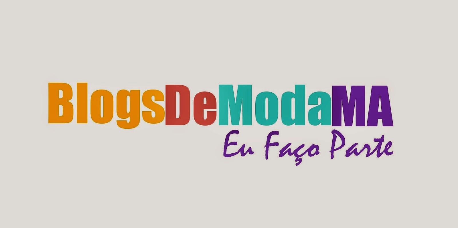 Eu fiz parte do grupo de BlogsDeModaMA