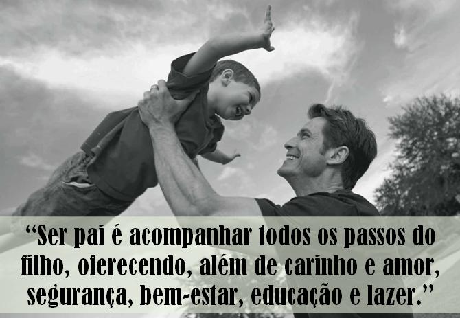 Sfp Só Frase Perfeita Ser Pai é Acompanhar Todos Os Passos Do