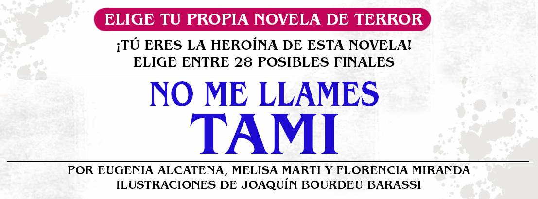 No me llames Tami