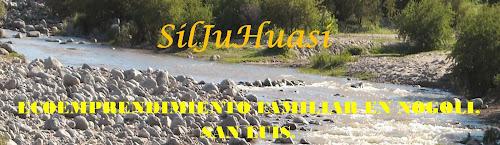 Siljuhuasi: Visita Este Lugar Magico - Ecoemprendimiento Siljuhuasi - San Luis